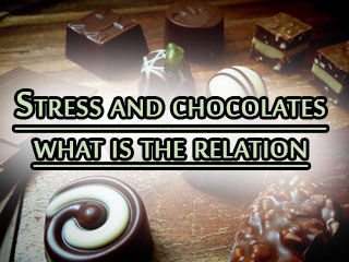 Stress and chocolates <strong>what</strong> is the relation
