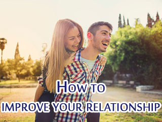 How to improve your <strong>relationship</strong>