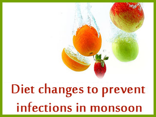 Diet changes to prevent infections in monsoon