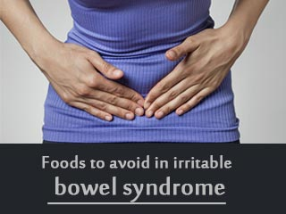 <strong>Foods</strong> to avoid in irritable bowel syndrome
