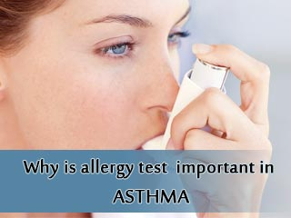 Why is allergy test important in asthma?