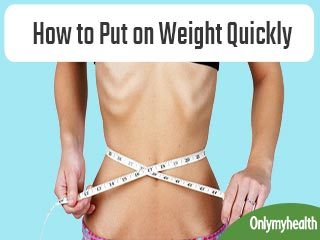 Healthy Ways to Put on <strong>Weight</strong> Quickly