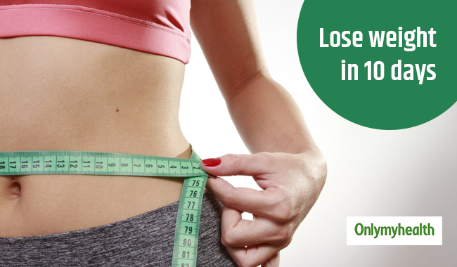 How To Lose Weight In 10 Days At Home Weight Management