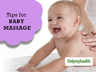 Know How to Massage your Baby for the Best <strong>Results</strong>