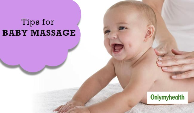 Know How to Massage your Baby for the Best Results