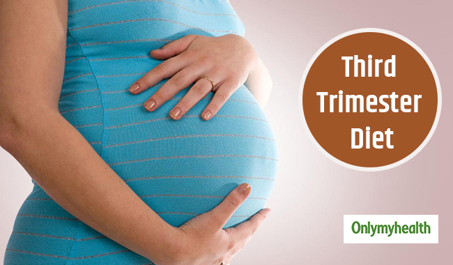 Dunk in this Diet during Third Trimester for a Safe Pregnancy