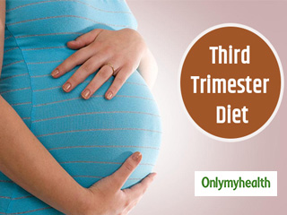 Dunk in this <strong>Diet</strong> during Third Trimester for a Safe <strong>Pregnancy</strong>