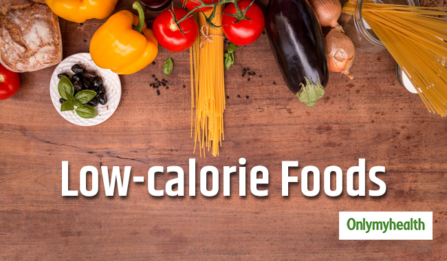 5 Low-calorie foods that can be added to your daily meals