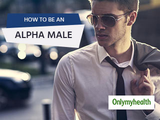Tips to Become an Alpha Male