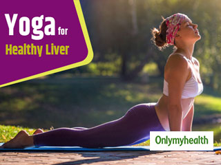 Try these <strong>Yoga</strong> <strong>Asanas</strong> for a Healthy Liver