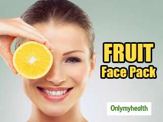 Make Your Own Fruit Face <strong>Pack</strong> for a Glowing Skin