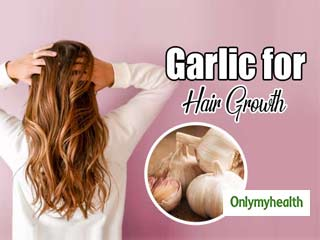 Garlic for <strong>Hair</strong> Growth: Learn Ways to Use Garlic for <strong>Hair</strong> Growth