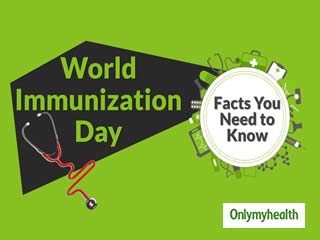 <strong>World</strong> Immunization Week: All the facts you need to know