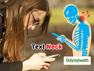 Always on Phone? You can suffer from text <strong>neck</strong>