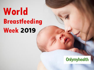 World <strong>Breastfeeding</strong> Week 2019: Know The Theme, Objectives And Policies Set For This Year