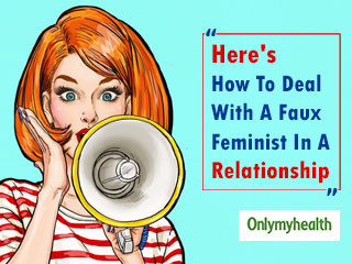 How To Spot A Faux Feminist In A <strong>Relationship</strong>