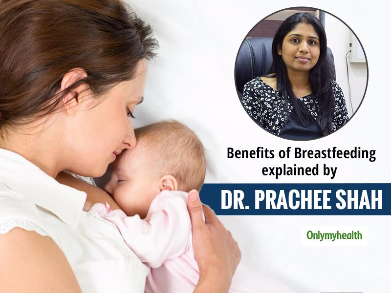 Breast Milk Is Liquid Gold For Babies To Cure Asthma & Diarrhea: Dr. Prachee Shah