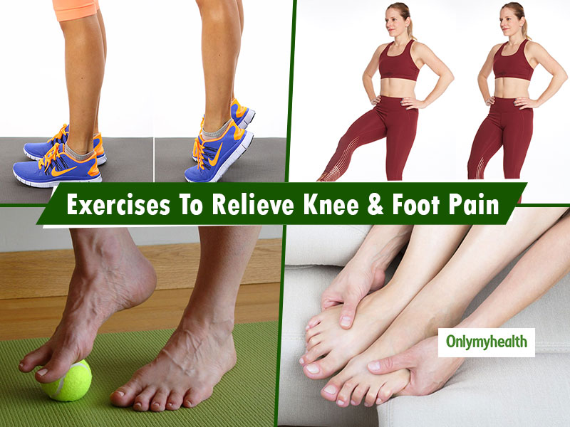 Do These 7 Exercises To Get Rid Of Knee, Foot and Hip Pain