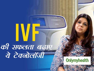 Here's All You Need To Know About The Latest Technology For The Success Rate of IVF