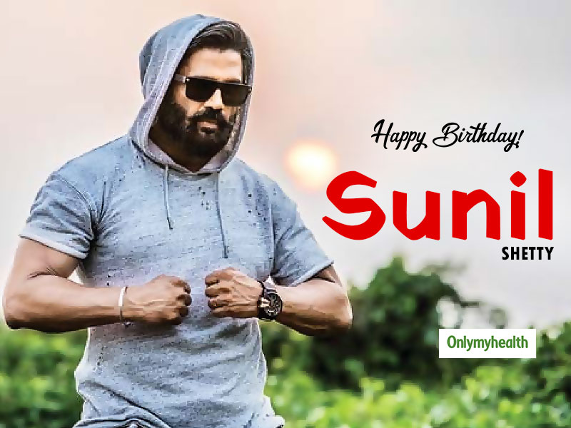 Happy Birthday Sunil Shetty: Health And Fitness Are A Passion To Him, Know His Diet & Fitness Secrets