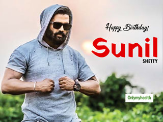<strong>Happy</strong> <strong>Birthday</strong> Sunil Shetty: Health And Fitness Are A Passion To Him, Know His Diet & Fitness Secrets