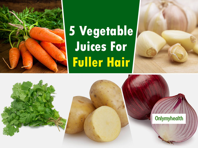 Try These 5 Vegetable Juices To Treat Hair Problems And Promote Hair Growth