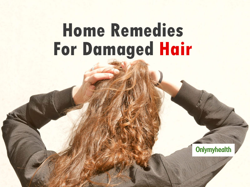 Damaged Hair Home Remedies: 5 Home Remedies to Get Rid of Dry, Damaged And Brittle Hair