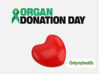 World <strong>Organ</strong> <strong>Donation</strong> Day 2019: Remove Hesitation, Improve Rates Of <strong>Organ</strong> <strong>Donation</strong>