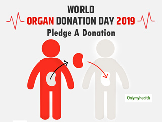 World Organ Donation Day 2019: Declared Brain Dead, Families Can Pledge Organs For Donation