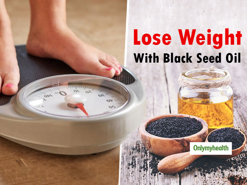 Black Seed Oil and Weight Loss: This Oil Can Help You Get Slim and Fit