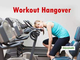 <strong>Workout</strong> Hangover: Is It For Real?