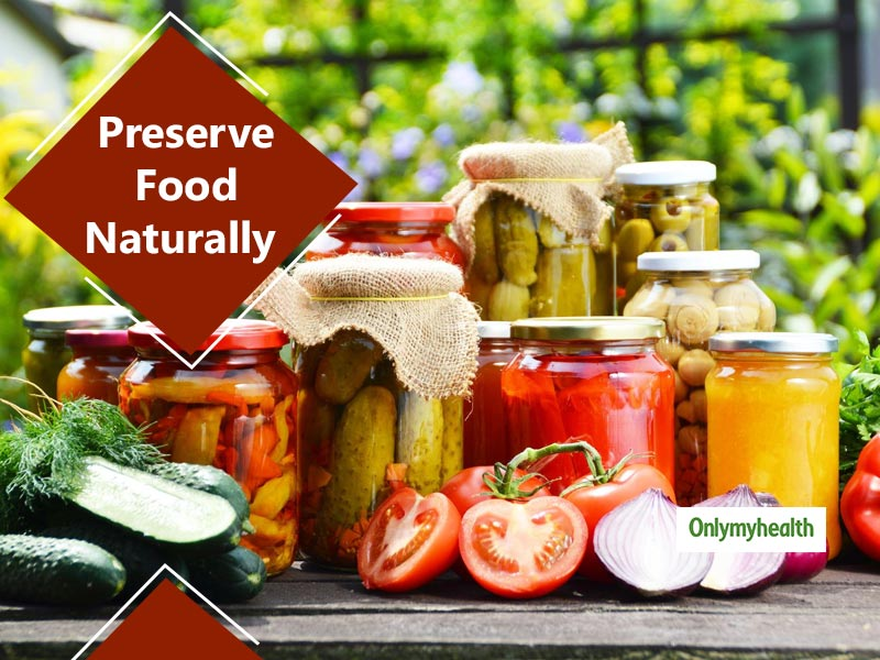 5 Natural Ways to Preserve Food to Avoid Food Poisoning