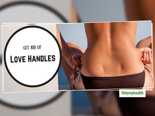 Home Exercises For Love Handles: Get Rid of Love Handles With These 4 Simple Ways