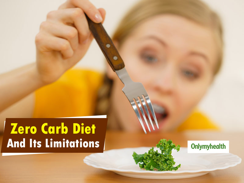 Zero Carb Diet Limitations: If You Thought Cutting On Carbs Is Beneficial For Weight Loss, Read On