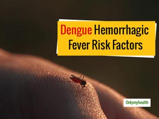 Risk Factors for <strong>Dengue</strong> Hemorrhagic Fever, Explains Dr Poonam Sachdev