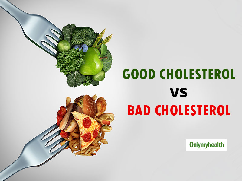 Difference Between Good And Bad Cholesterol And Ways To Control It