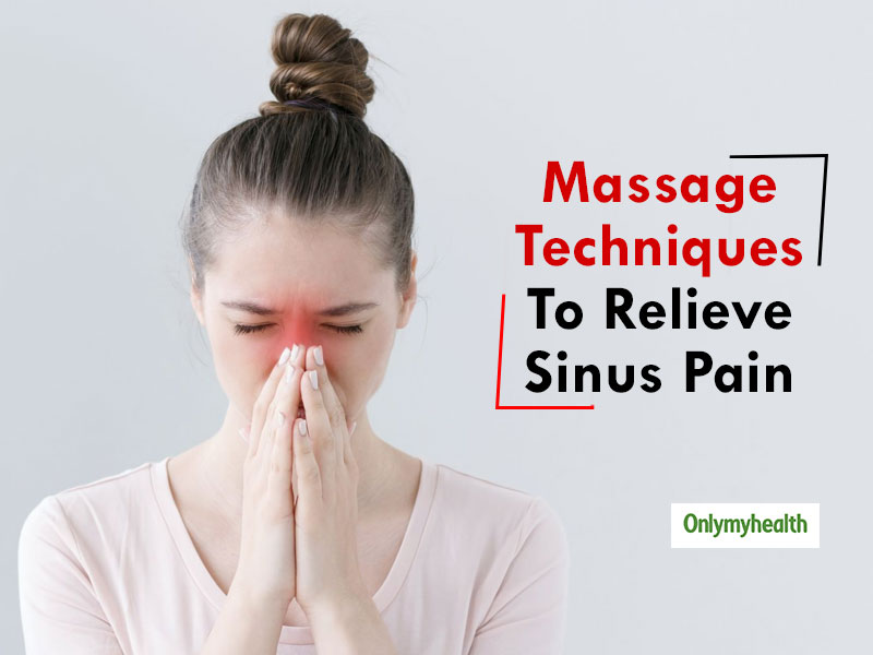 Sinus Relief: 3Massage Techniques to Effectively Relieve Sinus Pain