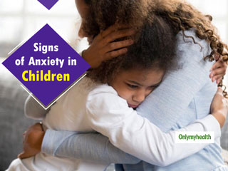 Anxiety In <strong>Children</strong>: 10 Silent Signs That A Child Is Undergoing Anxiety Issues
