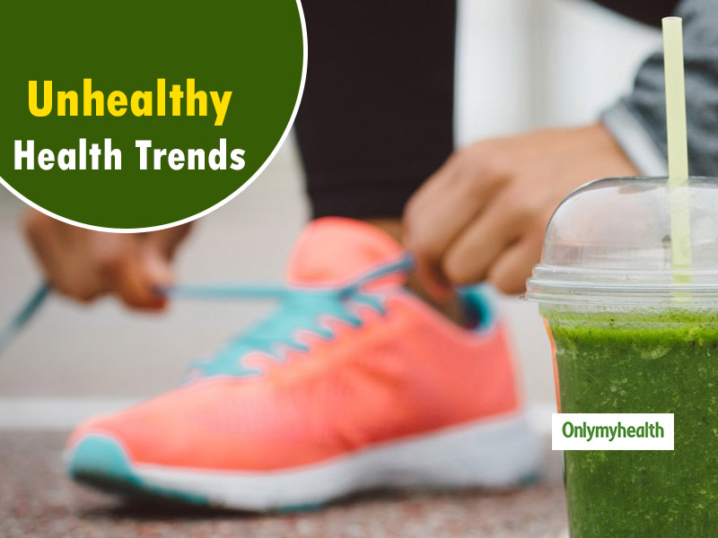 5 Health Trends That Can Harm Your Health