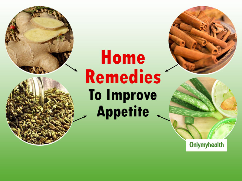 Natural Home Remedies To Increase Appetite: 4 Easy Ways To Improve Digestion