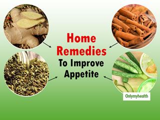 Natural Home Remedies To Increase Appetite: 4 Easy Ways To Improve <strong>Digestion</strong>