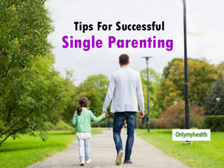 How To Become A Successful Single Parent: 10 Helpful <strong>Tips</strong>