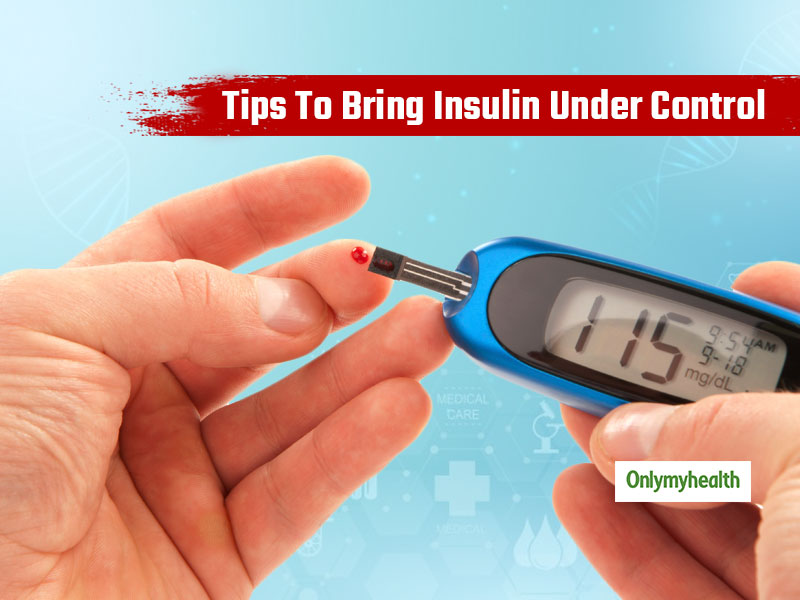 5 Natural Ways To Bring Insulin Levels Under Control For Patients of Type-2 Diabetes