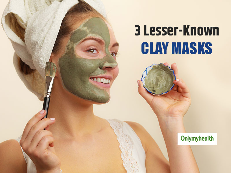 Clay Mask Benefits: Get Flawless Skin This Season By Using These 3 Lesser-Known Clay Masks