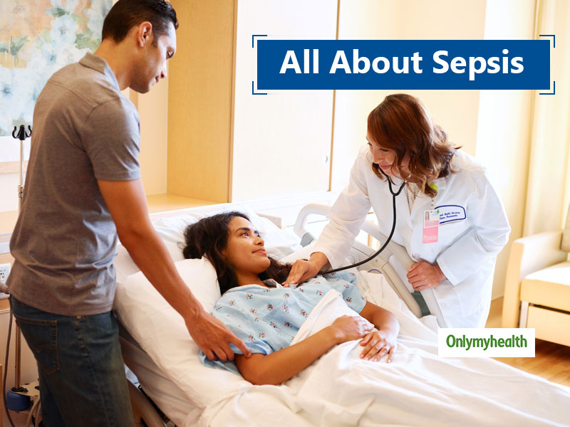 What Is Sepsis? Know Its Causes, Symptoms, Prevention and More