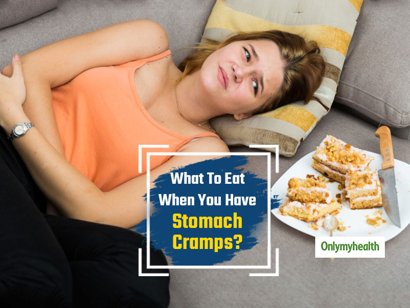 Cramps In The Stomach? Eat Any Of These 5 Foods To Get Immediate Relief