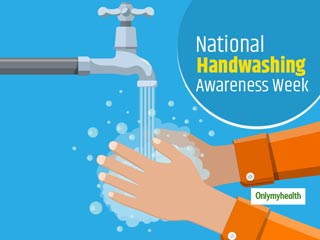 National Handwashing Awareness Week 2019: Importance Of Hand Hygiene At Home And <strong>School</strong>