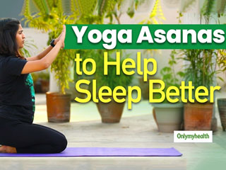 Get Well Yoga: Sleep Better With These Yoga Asanas