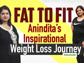 Fat To Fab: Anindita's Story Of Losing Weight And Coming Back To Life