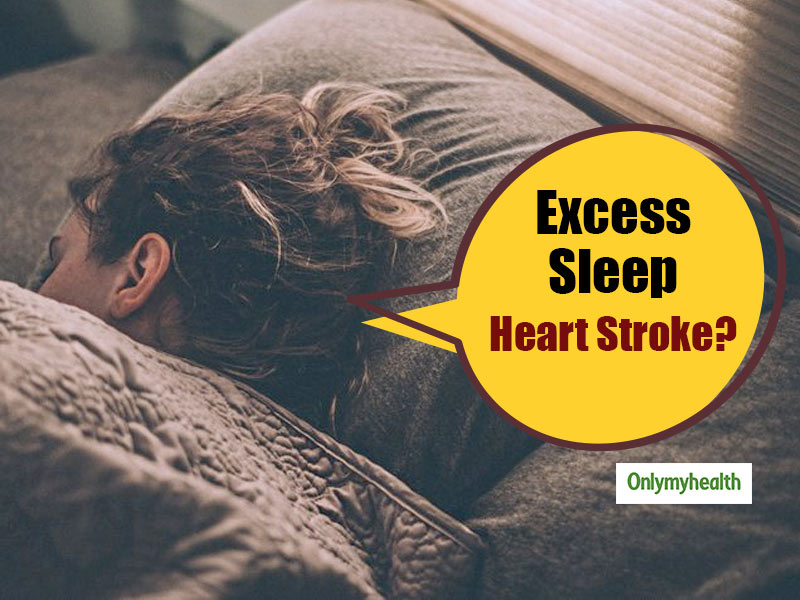 Can Excessive Sleep Increase The Risk Of Heart Stroke?